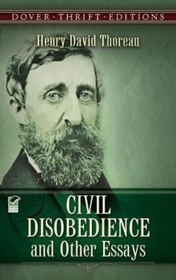 Civil Disobedience and Other Essays - Dover Thrift Editions (Paperback)