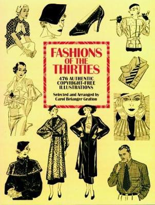 Fashions of the Thirties: 476 Authentic Copyright-Free Illustrations - Dover Pictorial Archive (Paperback)
