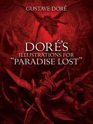 "Dore's Illustrations for ""Paradise Lost"" - Dover Fine Art, History of Art (Paperback)"
