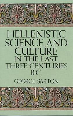 Hellenistic Science and Culture (Hardback)