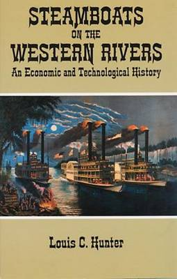 Steamboats on the Western Rivers - Dover Books on Transportation, Maritime (Paperback)