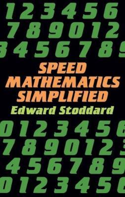 Speed Mathematics Simplified - Dover Books on Mathematics (Paperback)