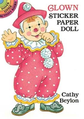 Clown Sticker Paper Doll - Dover Little Activity Books Paper Dolls (Paperback)