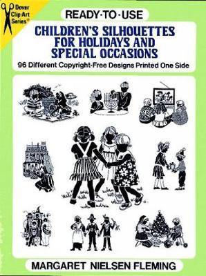 Ready-to-Use Children's Silhouettes for Holidays and Special Occasions (Paperback)