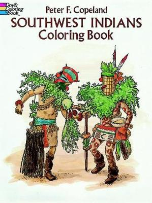 Southwest Indians Coloring Book - Dover History Coloring Book (Paperback)