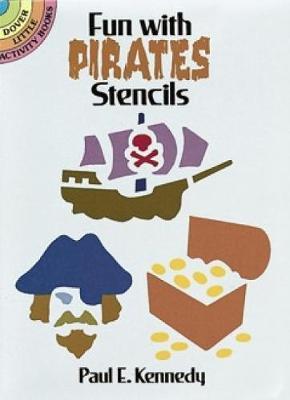 Fun with Pirates Stencils - Dover Stencils (Paperback)