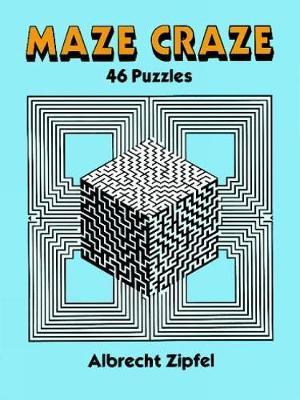 Maze Craze: 46 Puzzles - Dover Children's Activity Books (Paperback)