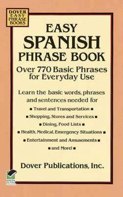 Easy Spanish Phrase Book: Over 750 Basic Phrases for Everyday Use (Paperback)