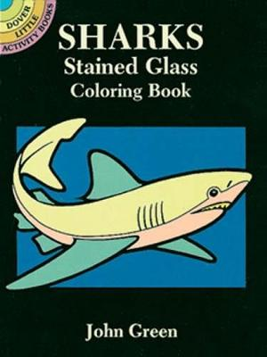Sharks Stained Glass Coloring Book - Dover Stained Glass Coloring Book (Paperback)
