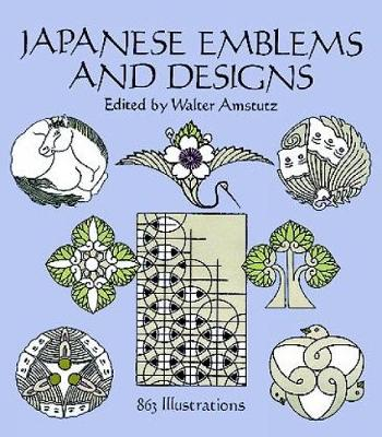 Japanese Emblems and Designs: 863 Motifs - Dover Pictorial Archive (Paperback)
