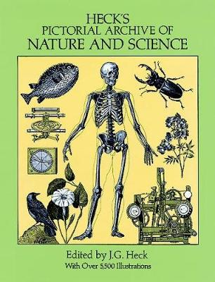 Heck's Iconographic Encyclopedia of Sciences, Literature and Art: Pictorial Archive of Nature and Science v. 3 - Dover Pictorial Archive (Paperback)