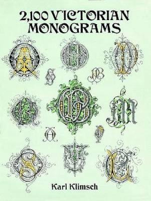 2100 Victorian Monograms - Lettering, Calligraphy, Typography (Paperback)