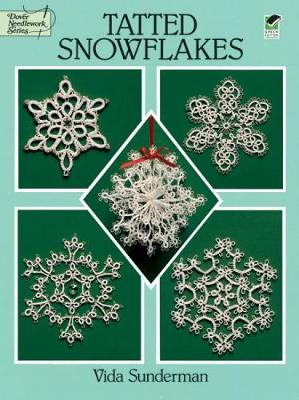 Tatted Snowflakes - Dover Knitting, Crochet, Tatting, Lace (Paperback)