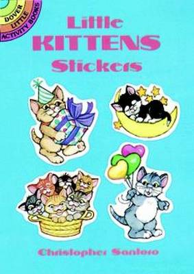 Little Kittens Stickers - Dover Little Activity Books Stickers (Paperback)