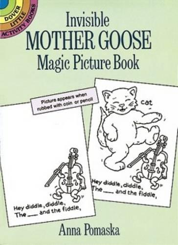 Invisible Mother Goose Magic Picture Book - Dover Little Activity Books (Paperback)