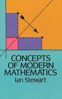 Concepts of Modern Mathematics - Dover Books on Mathematics (Paperback)