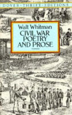 Civil War Poetry and Prose - Dover Thrift Editions (Paperback)