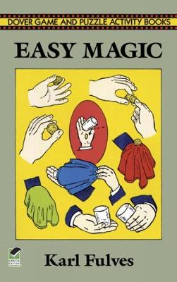 Easy Magic - Dover Magic Books (Paperback)