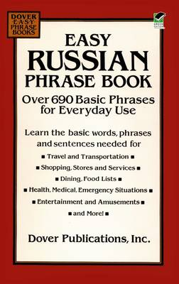 Easy Russian Phrase Book: Over 690 Basic Phrases for Everyday Use (Paperback)