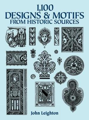 1100 Designs and Motifs from Historic Sources - Dover Pictorial Archive (Paperback)