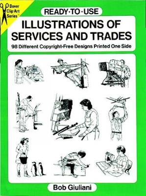 Ready-to-Use Illustrations of Services and Trades: 98 Different Copyright-Free Designs Printed One Side - Dover Clip Art Ready-to-Use