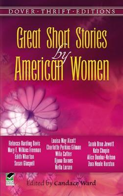 Great Short Stories by American Women - Dover Thrift Editions (Paperback)