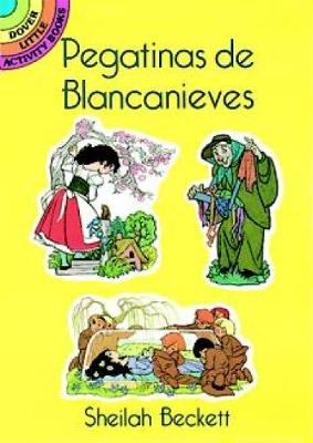 Pegatinas De Blancanieves (Snow White Stickers in Spanish) - Dover Little Activity Books (Paperback)