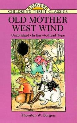 Old Mother West Wind - Dover Children's Thrift Classics (Paperback)