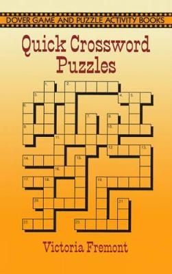 Quick Crossword Puzzles - Dover Children's Activity Books (Paperback)