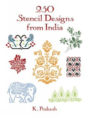 250 Stencil Designs from India - Dover Pictorial Archive (Paperback)