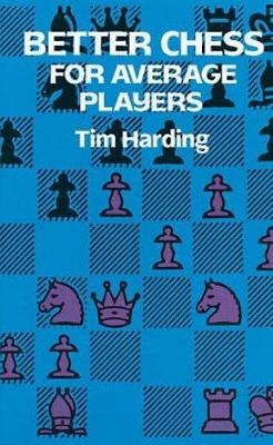 Better Chess for Average Players - Dover Chess (Paperback)