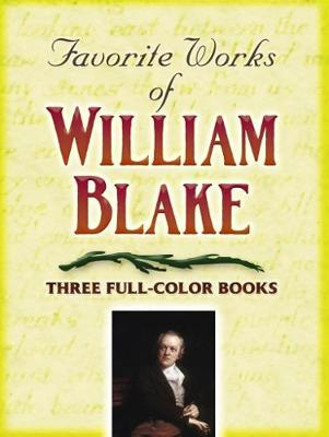 Favorite Works of William Blake: Three Full-Color Books (Paperback)