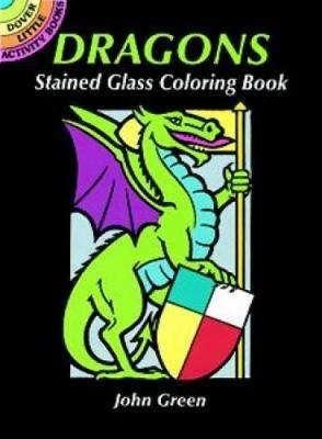 Dragons Stained Glass Coloring Book - Dover Stained Glass Coloring Book (Paperback)