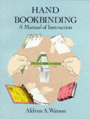 Hand Bookbinding: A Manual of Instruction (Paperback)
