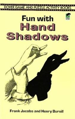 Fun with Hand Shadows - Dover Children's Activity Books (Paperback)