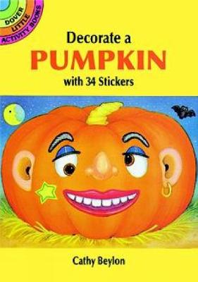 Make Your Own Halloween Pumpkin with 34 Stickers - Dover Little Activity Books Stickers (Paperback)