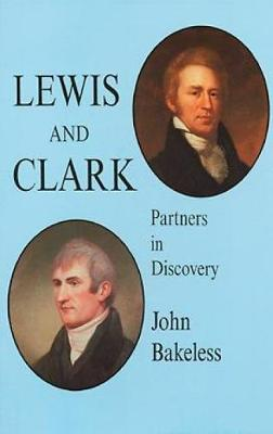 Lewis and Clark: Partners in Discovery (Paperback)