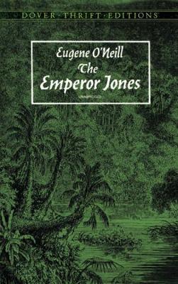 The Emperor Jones - Dover Thrift Editions (Paperback)
