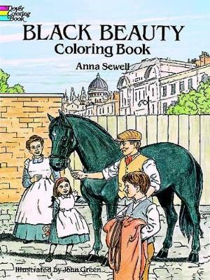 Black Beauty: Coloring Book - Dover Classic Stories Coloring Book (Hardback)