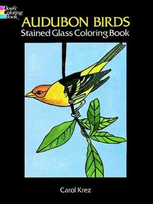 Audubon Birds Stained Glass Coloring Book - Dover Nature Stained Glass Coloring Book (Paperback)