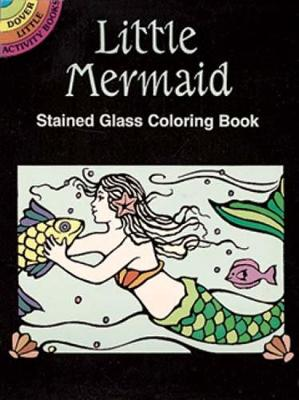 little mermaid stained glass coloring book dover stained glass coloring book paperback - Stained Glass Coloring Book