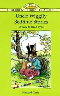 Uncle Wiggily Bedtime Stories - Dover Children's Thrift Classics (Paperback)