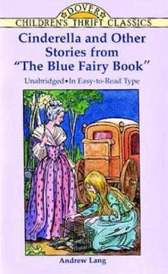 """Cinderella and Other Stories from the """"Blue Fairy Book"""" - Dover Children's Thrift Classics (Paperback)"""