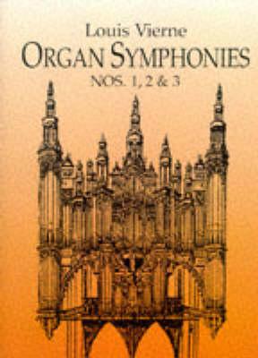 Louis Vierne: Organ Symphonies Nos. 1, 2 And 3 (Paperback)