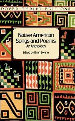 Native American Songs and Poems: An Anthology - Dover Thrift Editions (Paperback)