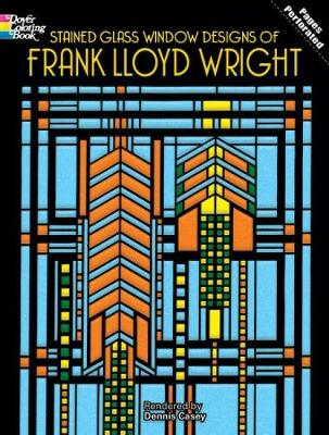 Stained Glass Window Designs of Frank Lloyd Wright - Dover Design Stained Glass Coloring Book (Paperback)