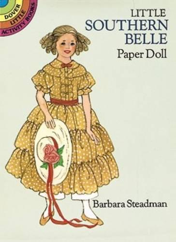 Little Southern Belle Paper Doll - Dover Little Activity Books Paper Dolls (Paperback)