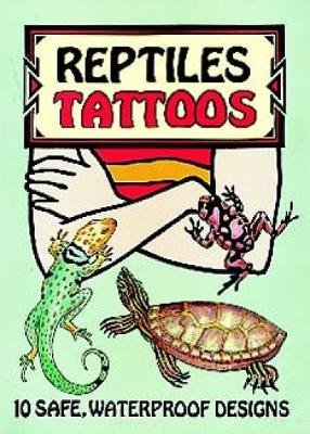 Reptiles Tattoos - Dover Tattoos (Paperback)