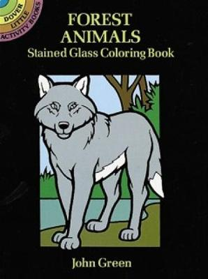 Forest Animals Stained Glass Colouring Book - Dover Stained Glass Coloring Book (Paperback)