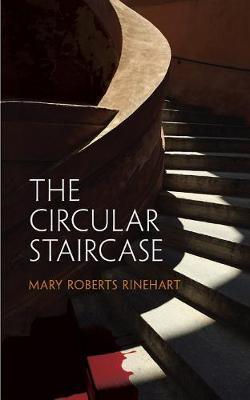 The Circular Staircase (Paperback)